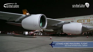 Watch the inaugural A380 flight from Abu Dhabi International Airport