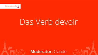 Das Verb devoir